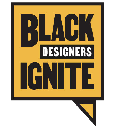 Black Designers Ignite 🔥🔥🔥🔥🔥