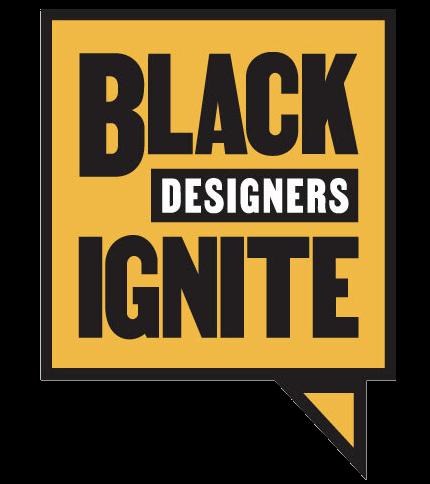 Black Designers Ignite 🔥🔥🔥🔥🔥